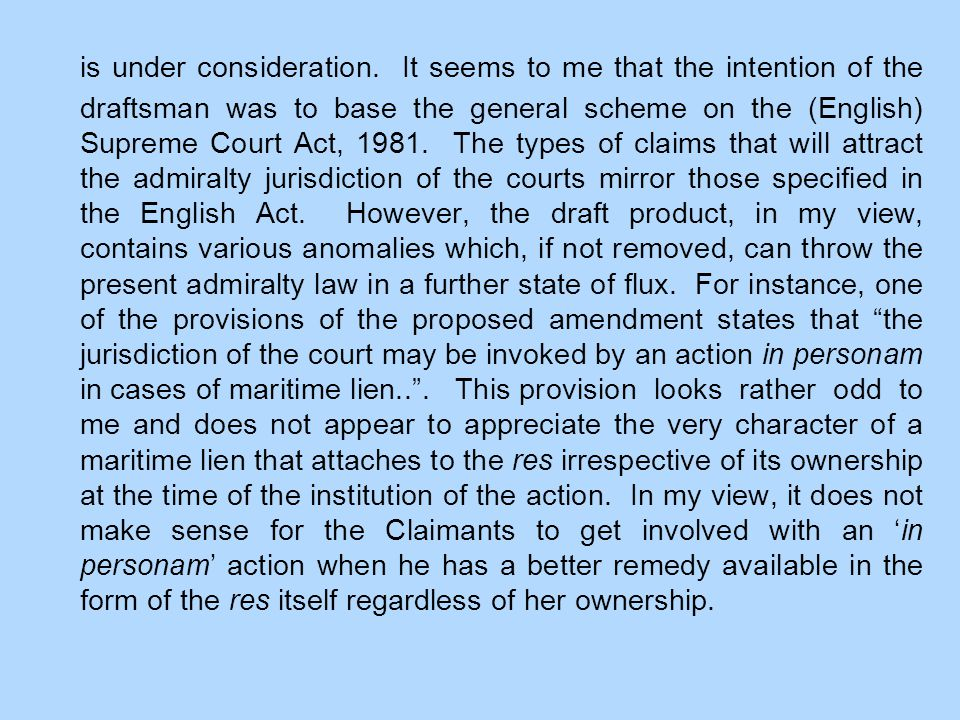 is under consideration. It seems to me that the intention of the draftsman was to base the general scheme on the (English) Supreme Court Act, 1981. Th