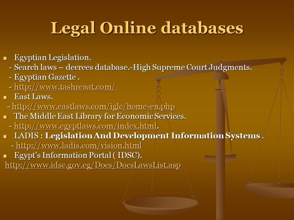 Legal Online databases Egyptian Legislation. Egyptian Legislation.