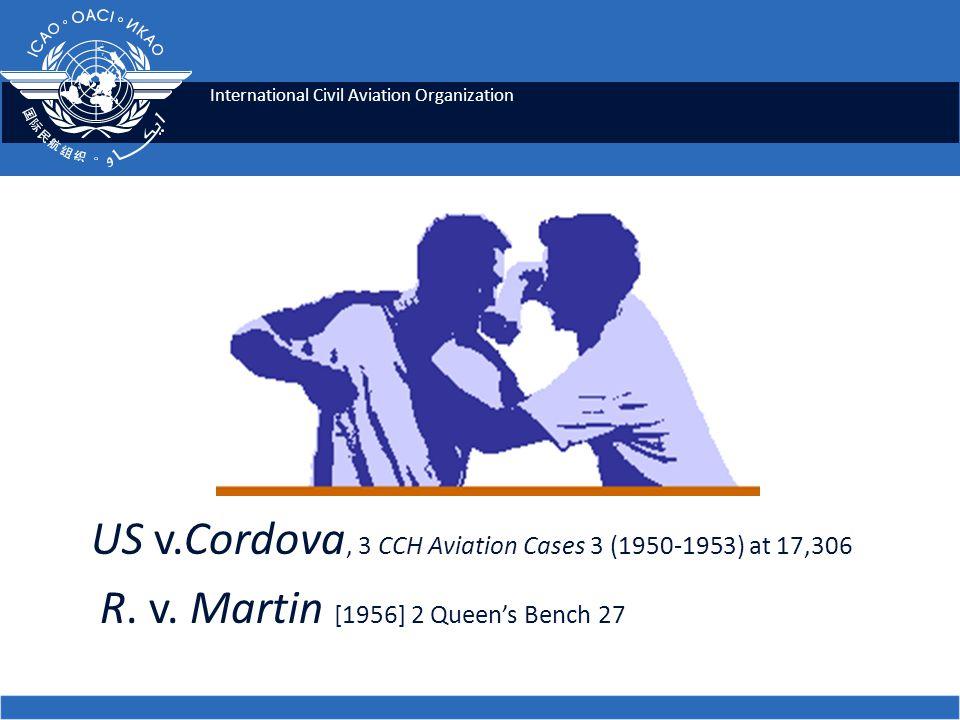 International Civil Aviation Organization US v.Cordova, 3 CCH Aviation Cases 3 (1950-1953) at 17,306 R.