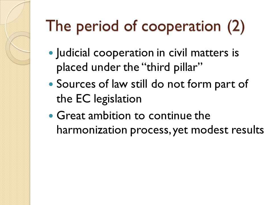 Concept of the European Judicial Area Part of the Area of Freedom, Security and Justice Lack of definition - judicial side of the internal market.