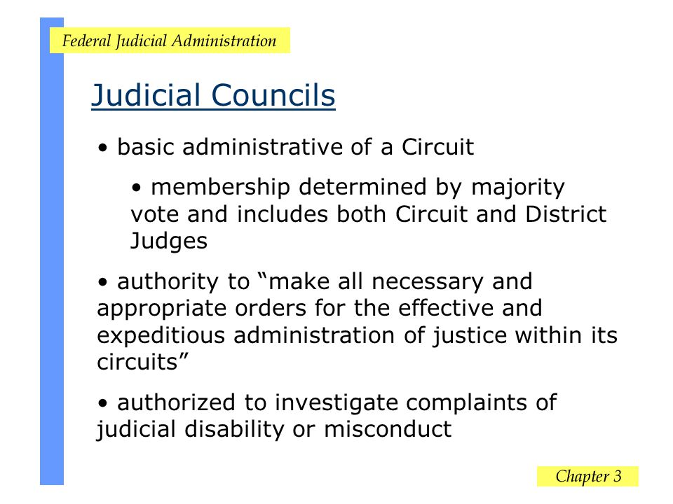 "basic administrative of a Circuit membership determined by majority vote and includes both Circuit and District Judges authority to ""make all necessar"