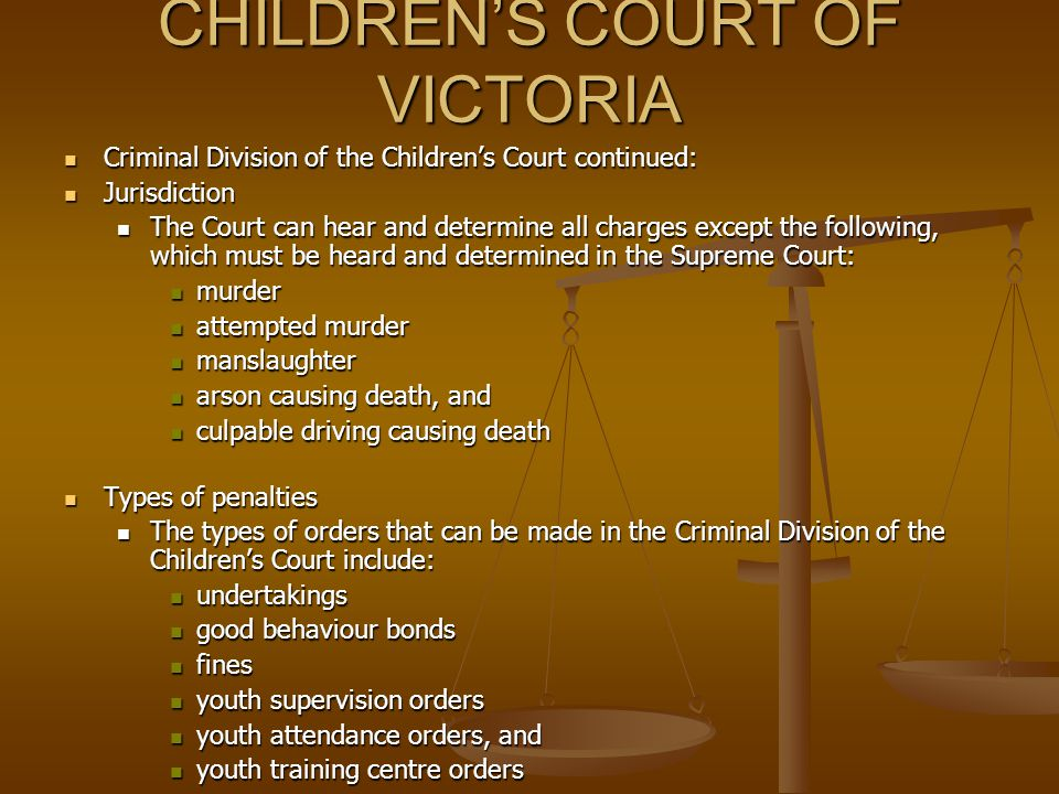 CHILDREN'S COURT OF VICTORIA Children's Court of Victoria Children's Court of Victoria The Court is divided into two Divisions as follows: The Court i