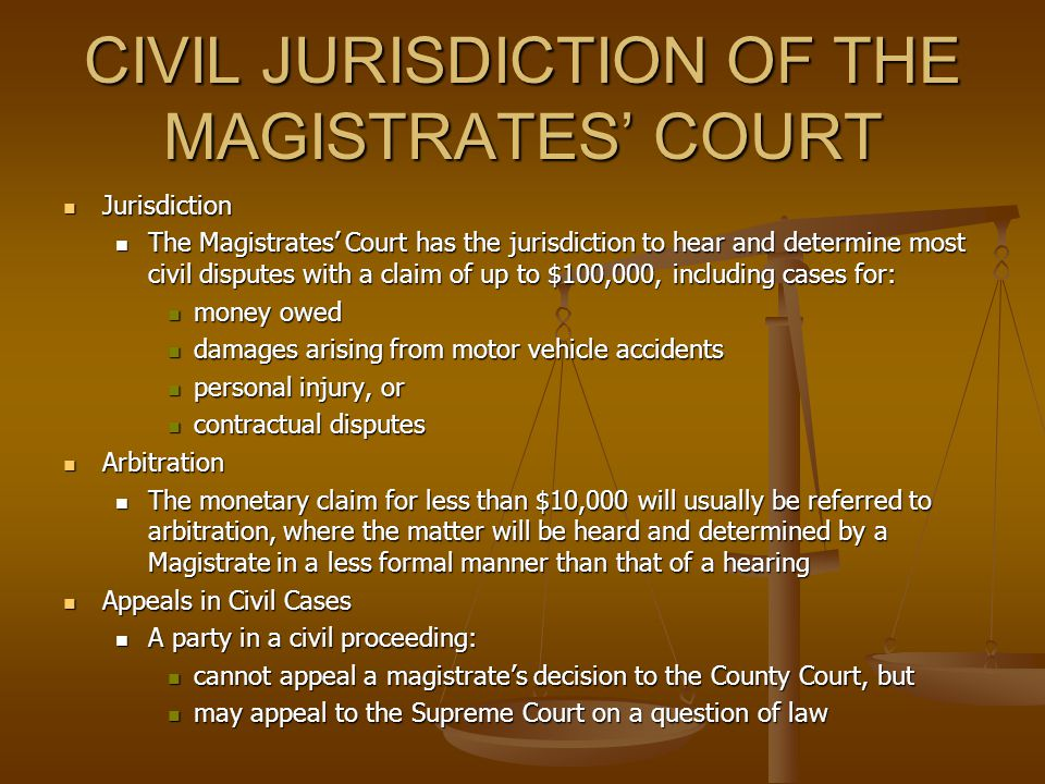 CRIMINAL JURISDICTION OF THE MAGISTRATES' COURT In summary, the Criminal Jurisdiction of the Magistrates' Court is to hear: In summary, the Criminal J
