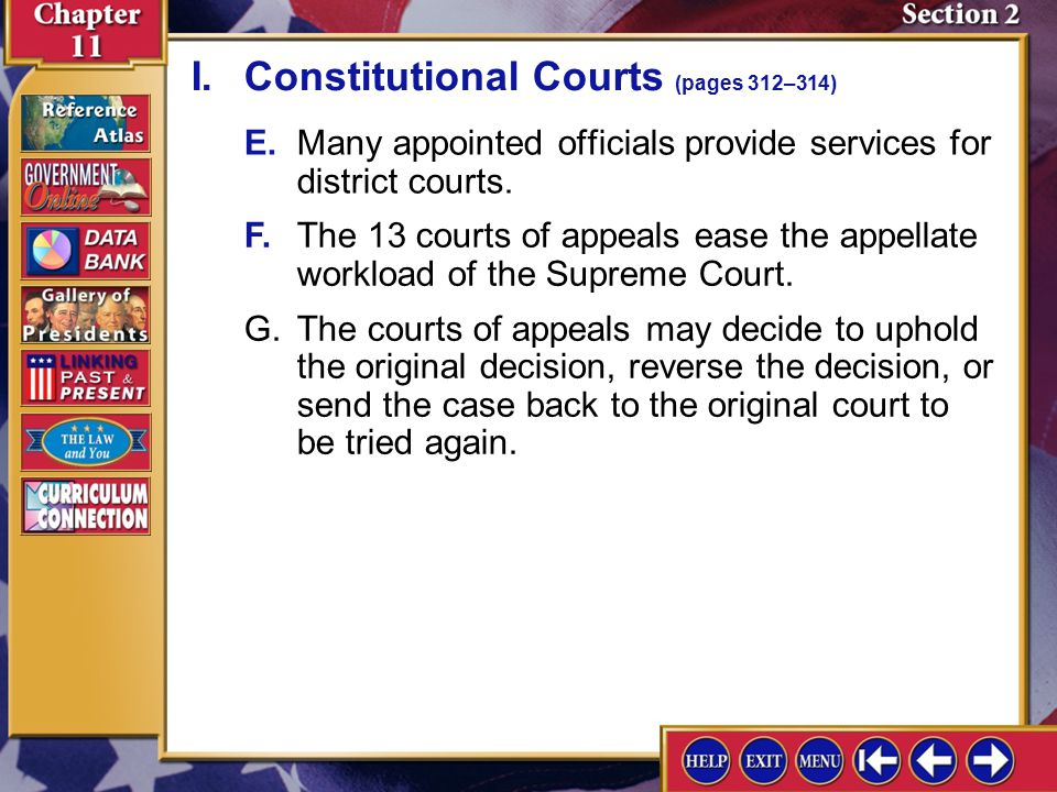 Section 2-3 E.Many appointed officials provide services for district courts.