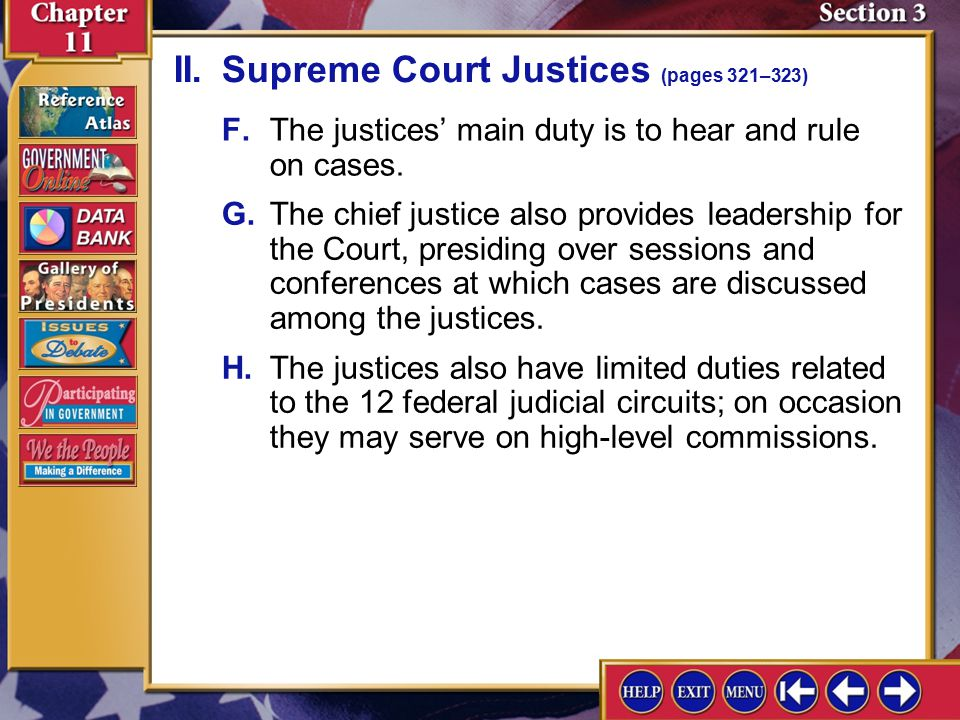Section 3-4 A.Congress sets the number of Supreme Court justices. It has been nine since 1869. II.Supreme Court Justices (pages 321–323) B.The Court c