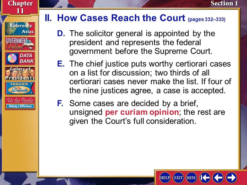 Section 1-4 A.The majority of referred Court cases concern appeals from lower courts. II.How Cases Reach the Court (pages 332–333) B.Most appeals conc