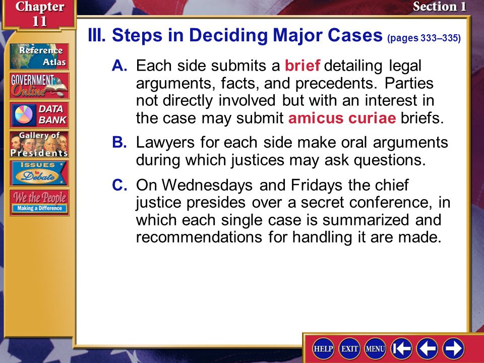 Section 1-7 II.How Cases Reach the Court (pages 332–333) Why does the Supreme Court select a very small percentage of cases to review? The Court selec