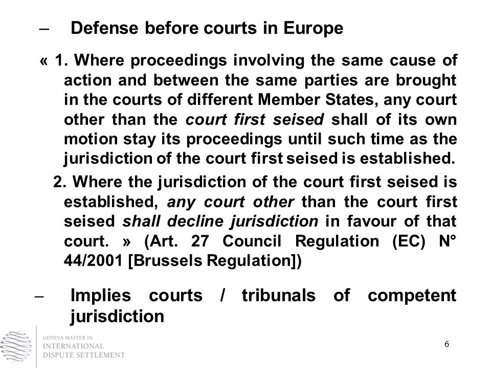 6 –Defense before courts in Europe « 1.