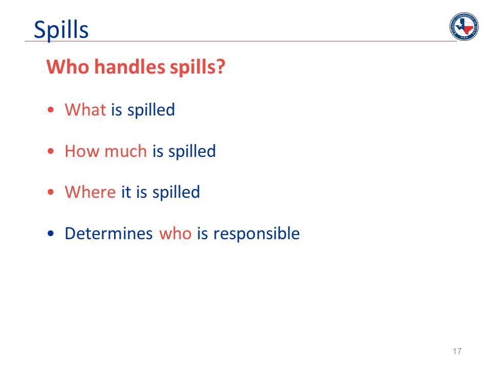 Spills Who handles spills.