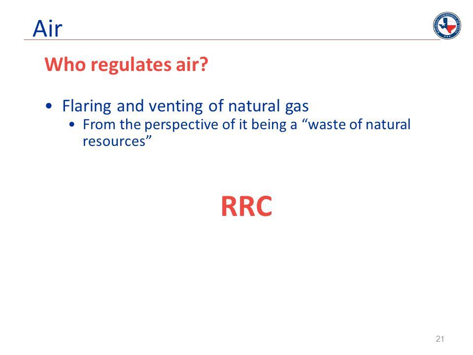 Air Who regulates air.