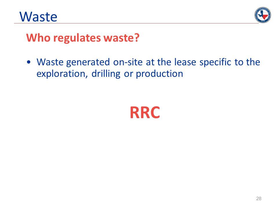 Waste Who regulates waste.