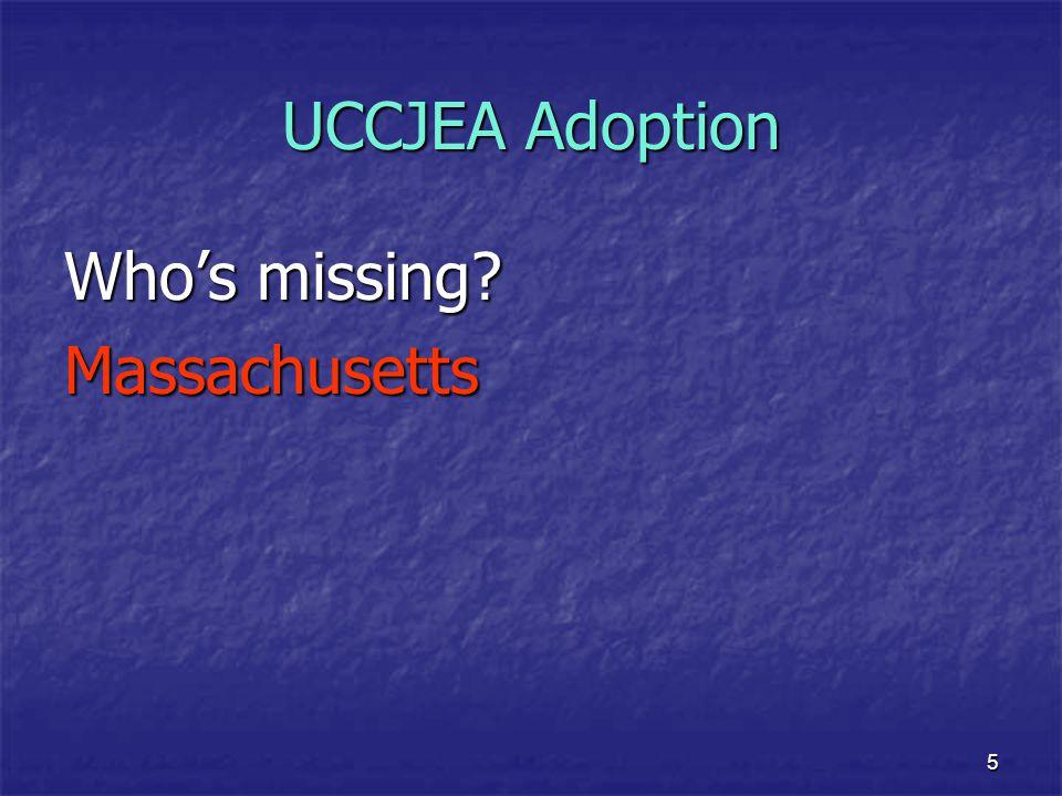 5 UCCJEA Adoption Who's missing? Massachusetts