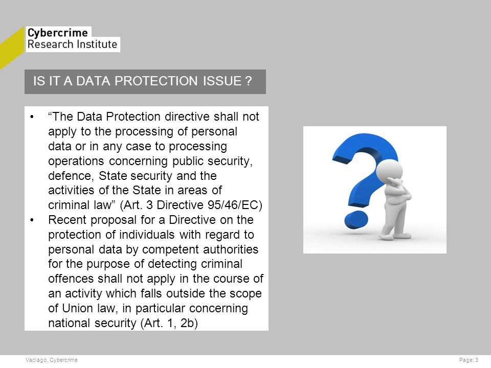 IS IT A DATA PROTECTION ISSUE .