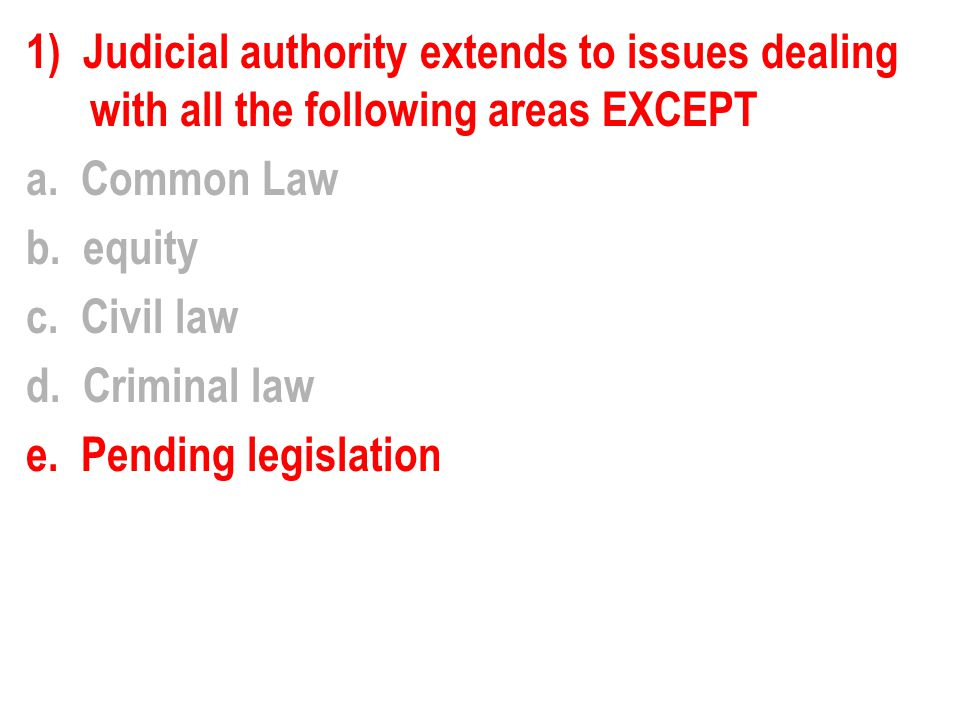 9) An example of a decision that would be classified as activist is a.