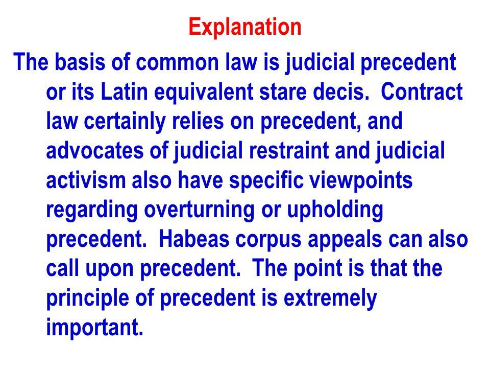 11) Critics of judicial activism would favor a Supreme Court that would a.