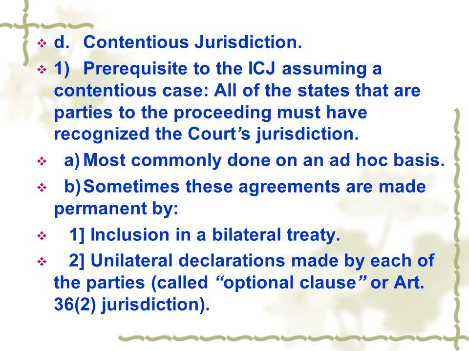  2)Optional Clause Jurisdiction. a) Art.