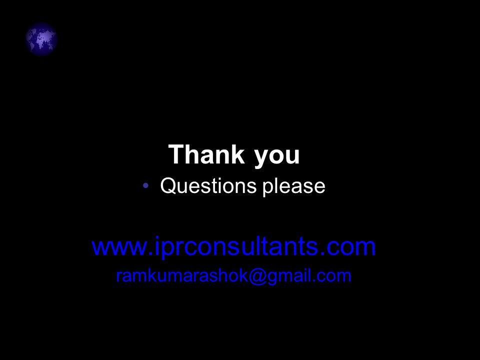 Thank you Questions please www.iprconsultants.com ramkumarashok@gmail.com