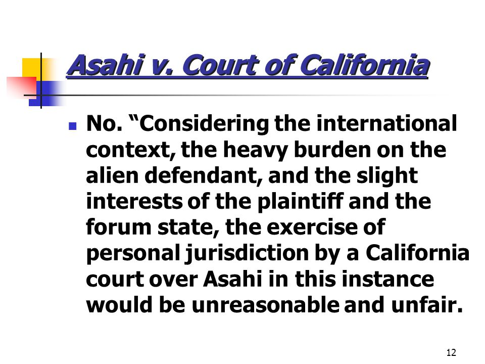 12 Asahi v. Court of California No.