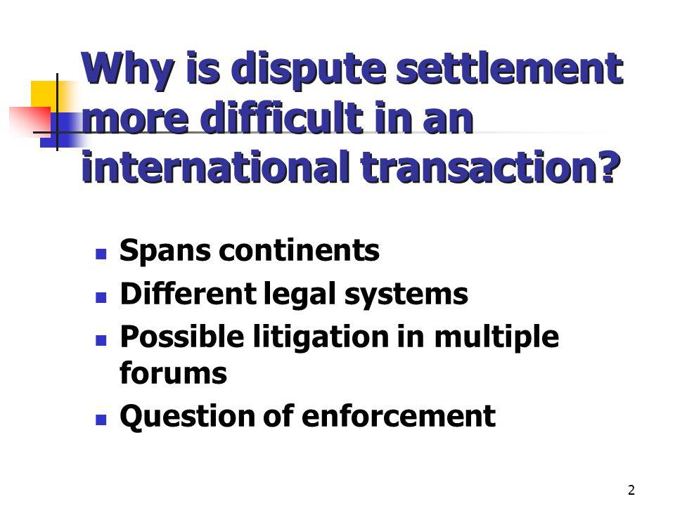 3 Methods of Resolution Alternative dispute resolution (ADR) arbitration mediation other Litigation