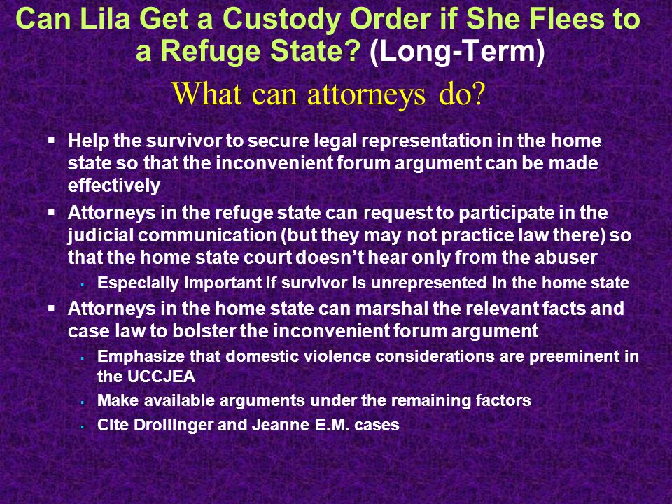 Can Lila Get a Custody Order if She Flees to a Refuge State.