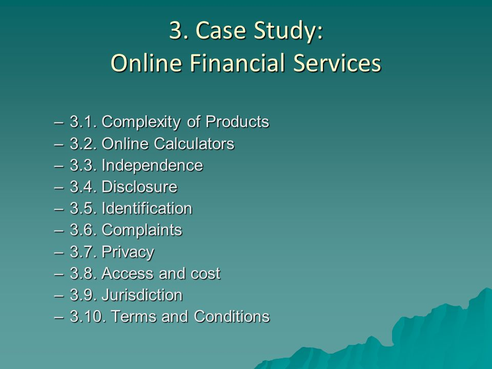 3. Case Study: Online Financial Services –3.1. Complexity of Products –3.2.