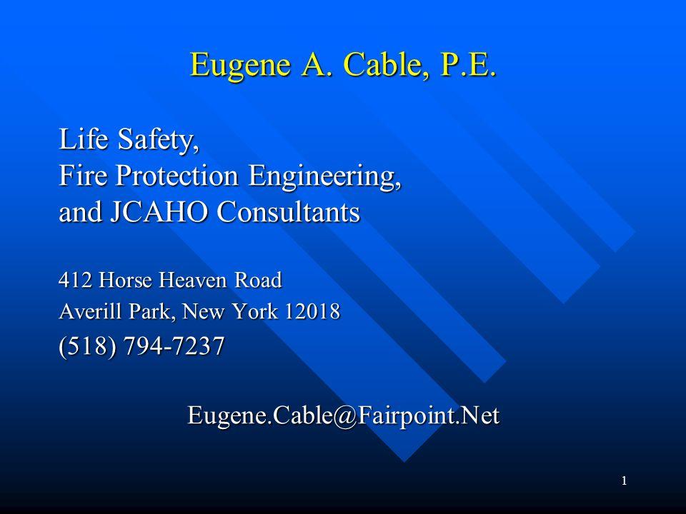 1 Eugene A. Cable, P.E.