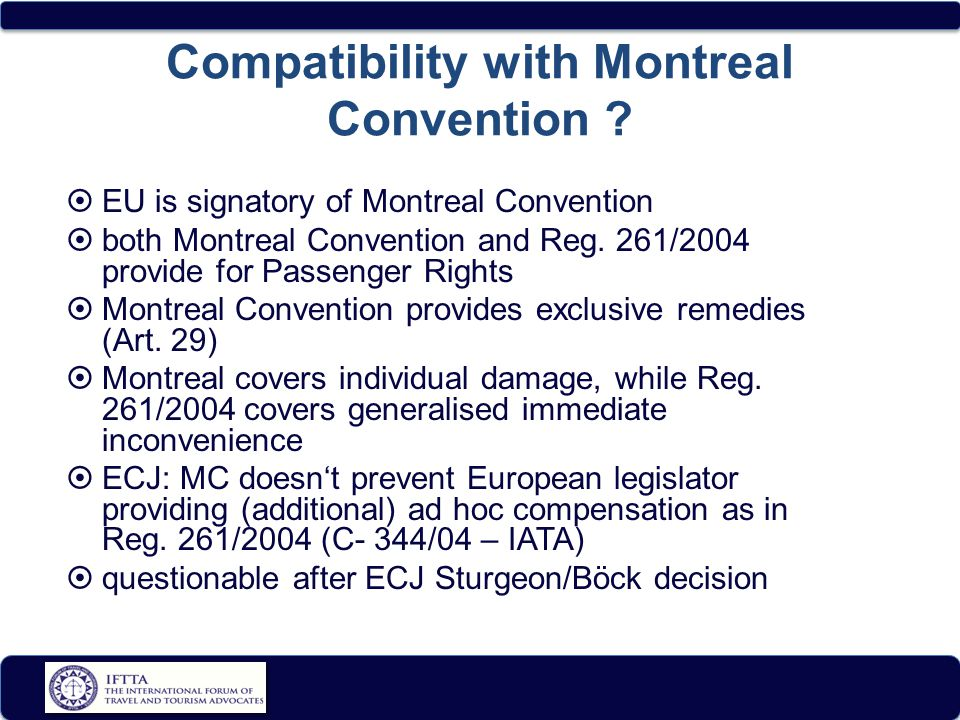 Compatibility with Montreal Convention .