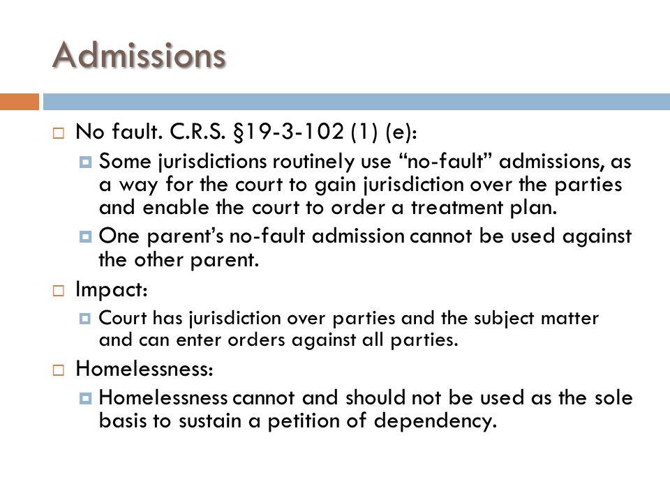 Admissions  No fault. C.R.S.
