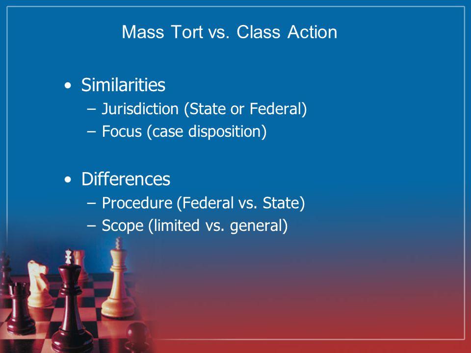 Mass Tort vs.