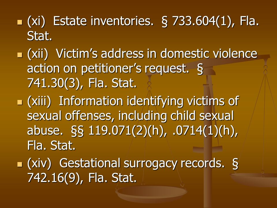 (xi) Estate inventories. § 733.604(1), Fla. Stat.