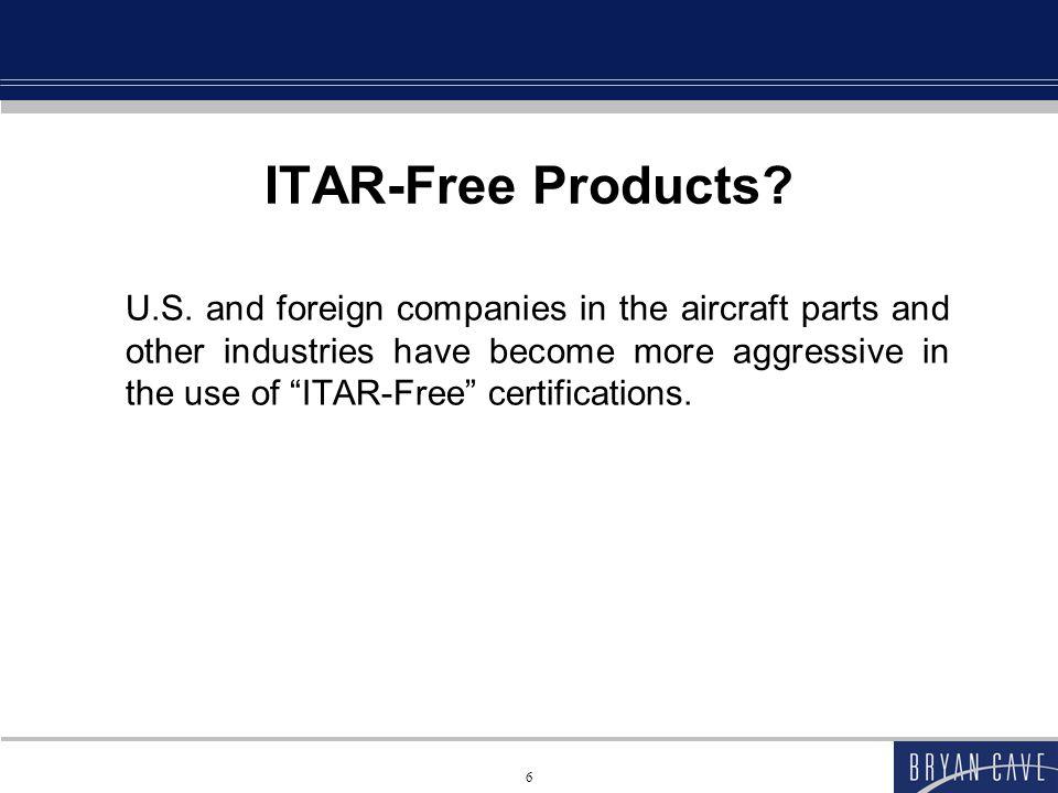 6 ITAR-Free Products. U.S.