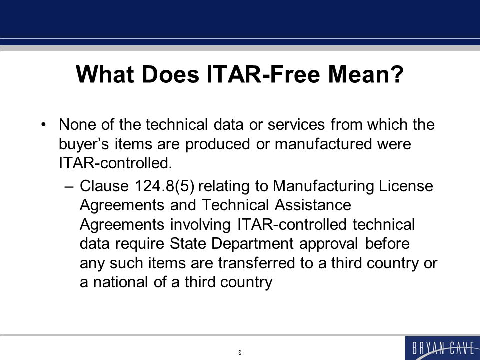 8 What Does ITAR-Free Mean.