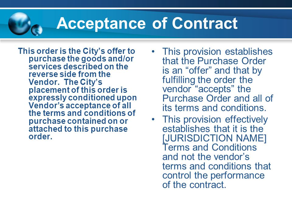 Acceptance of Contract This order is the City's offer to purchase the goods and/or services described on the reverse side from the Vendor.