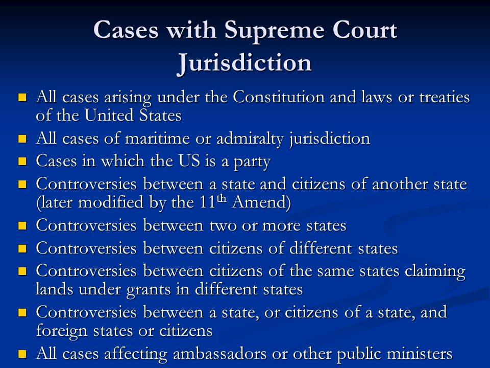 Cases with Supreme Court Jurisdiction All cases arising under the Constitution and laws or treaties of the United States All cases arising under the C