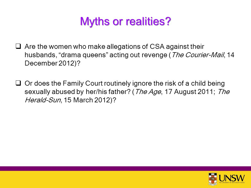 Myths or realities.