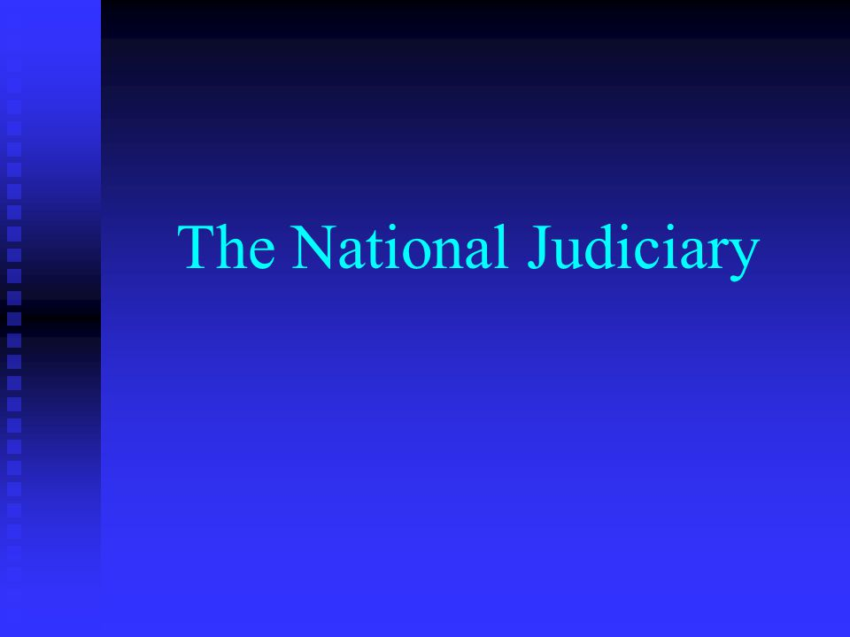 The Creation of a National Judiciary The federal court system was established by Article III of the Constitution The federal court system was established by Article III of the Constitution  Article III Section 1 There are two separate court systems in the United States There are two separate court systems in the United States  The United States has a national system of courts  Each State has its own court system that hears most of the cases brought in this country