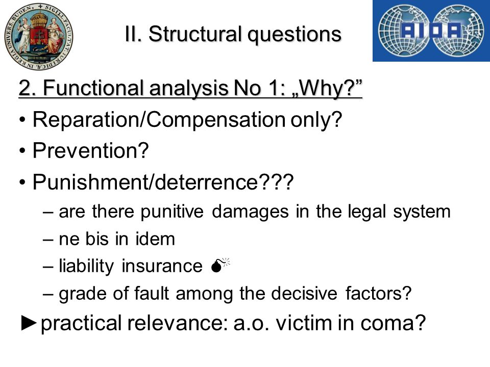 "II. Structural questions 2. Functional analysis No 1: ""Why Reparation/Compensation only."