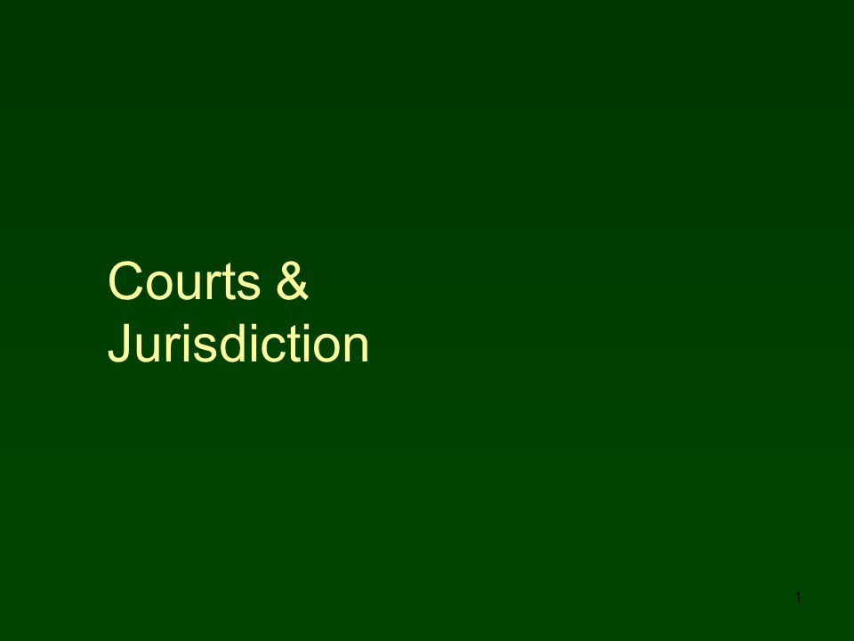 2 I.SYSTEMS, PROCEDURES & JUSTICE A. Purposes of Court Systems 1.