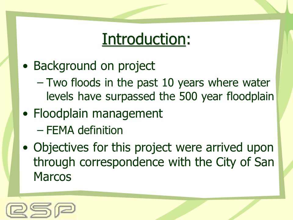 ESP's Objectives ESP's Objectives: Determine low water crossings Locate potential flood risk areas Designate various emergency shelters Determine evacuation routes from hazardous locations Evaluate mobility of at risk citizens