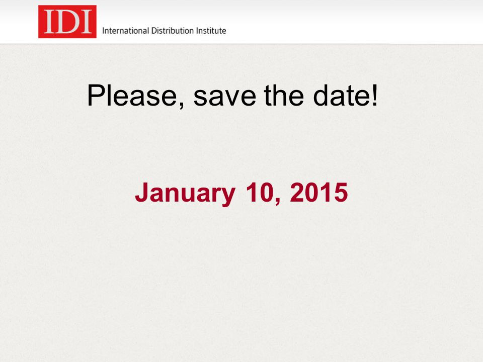Please, save the date! January 10, 2015