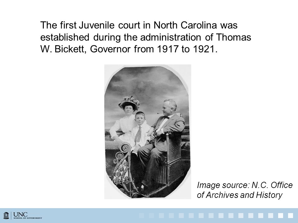 The first Juvenile court in North Carolina was established during the administration of Thomas W.