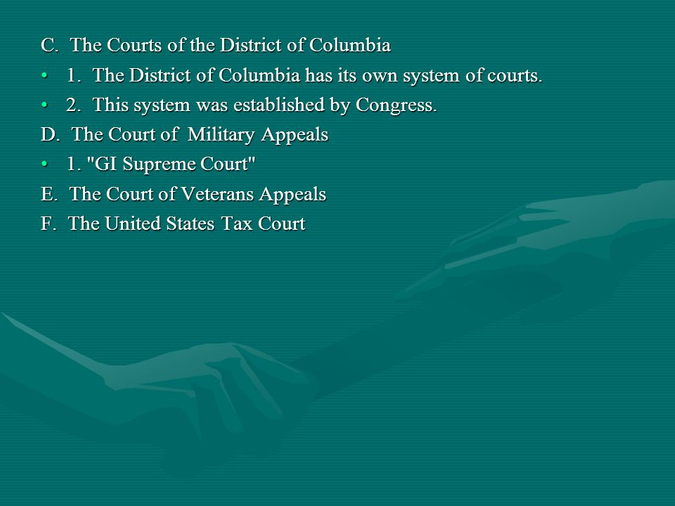 C. The Courts of the District of Columbia 1.