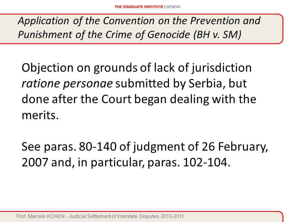 Prof. Marcelo KOHEN - Judicial Settlement of Interstate Disputes, 2010-2011 Objection on grounds of lack of jurisdiction ratione personae submitted by