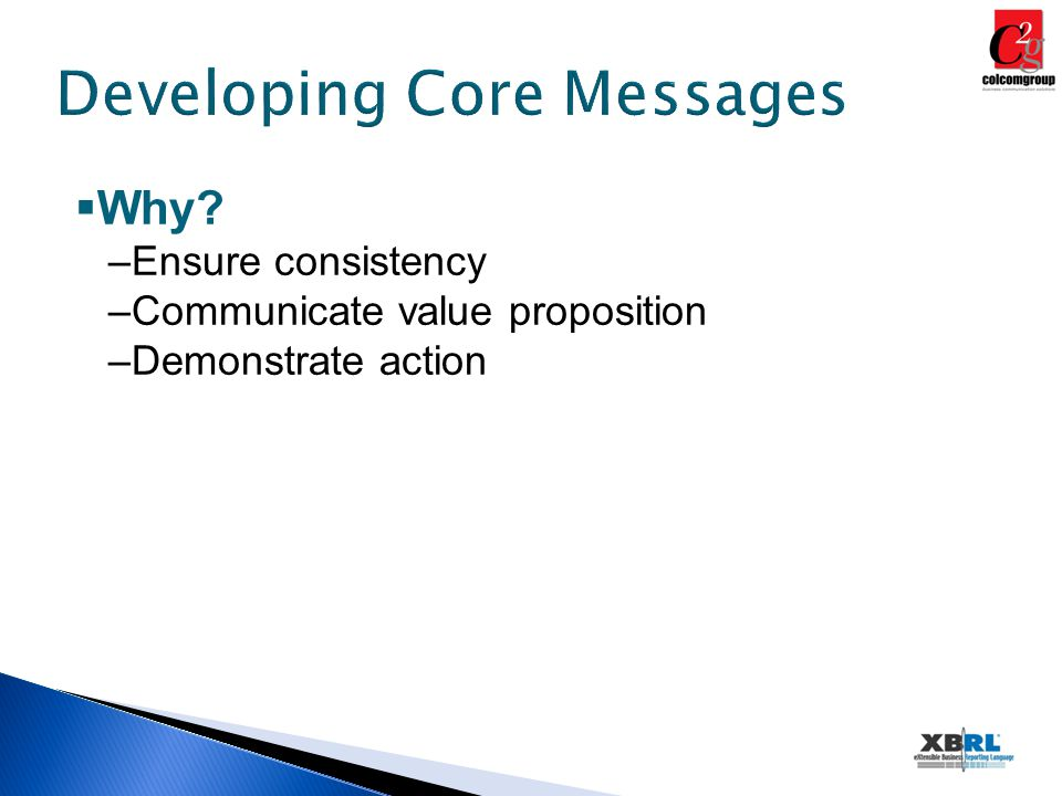 Developing Core Messages  Why.