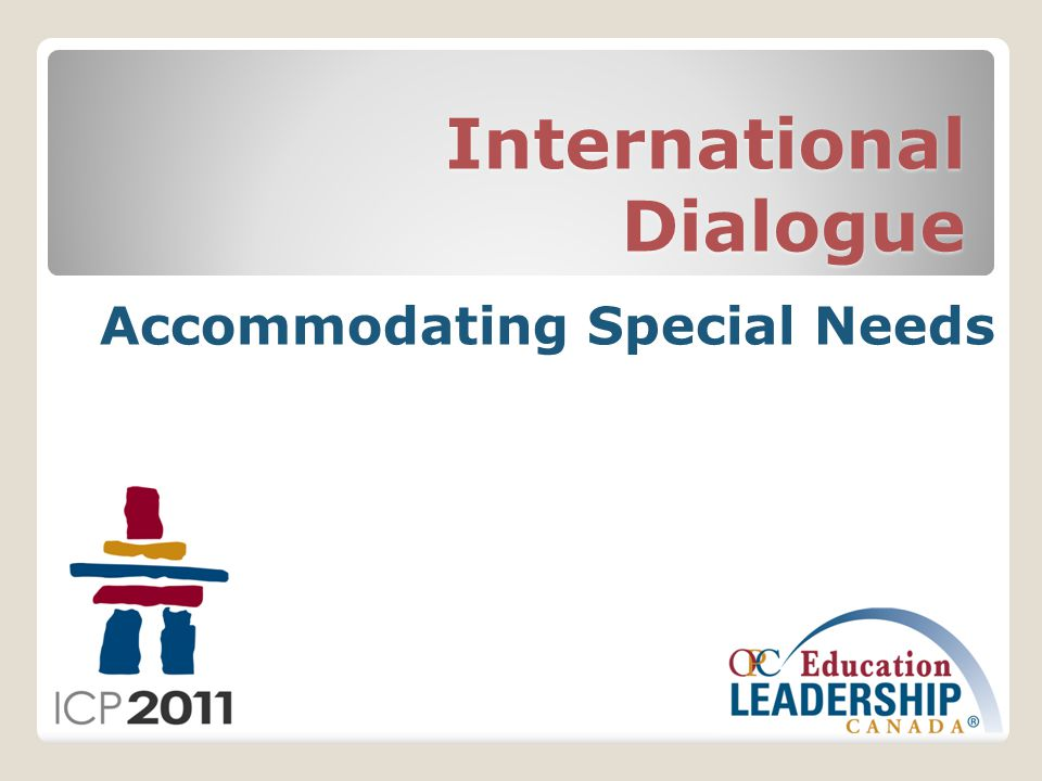 International Dialogue Accommodating Special Needs