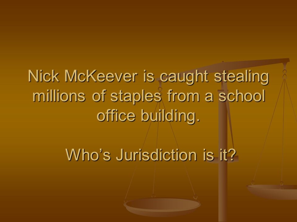 Nick McKeever is caught stealing millions of staples from a school office building.