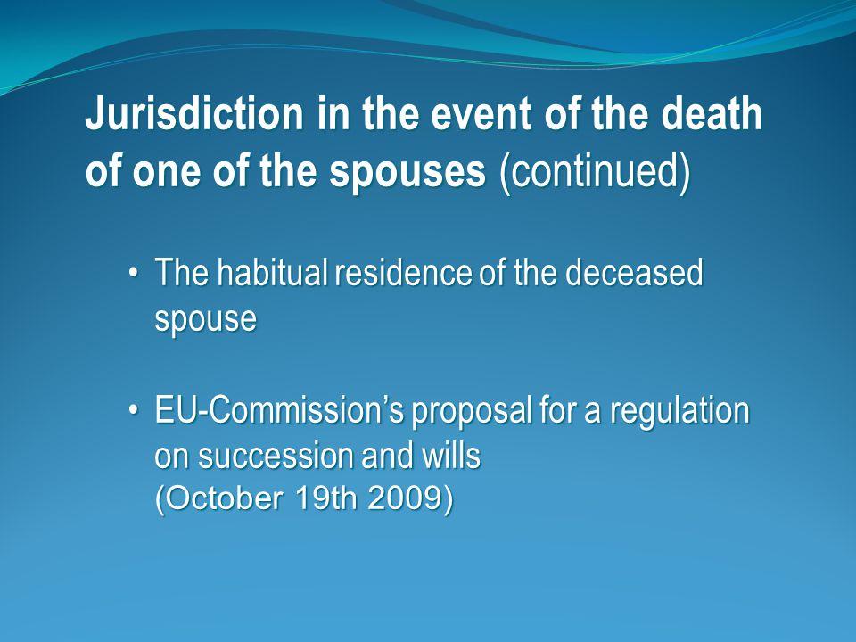 Jurisdiction in the case of divorce Regulation on matrimonial propertyRegulation on matrimonial property Main rule.
