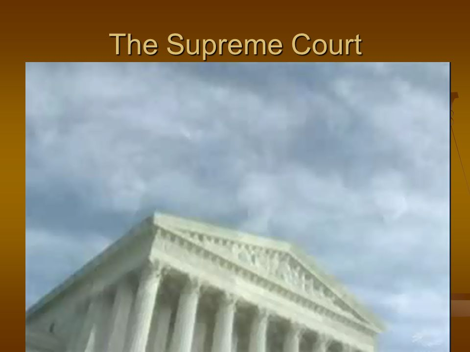 SECTION25 The Supreme Court