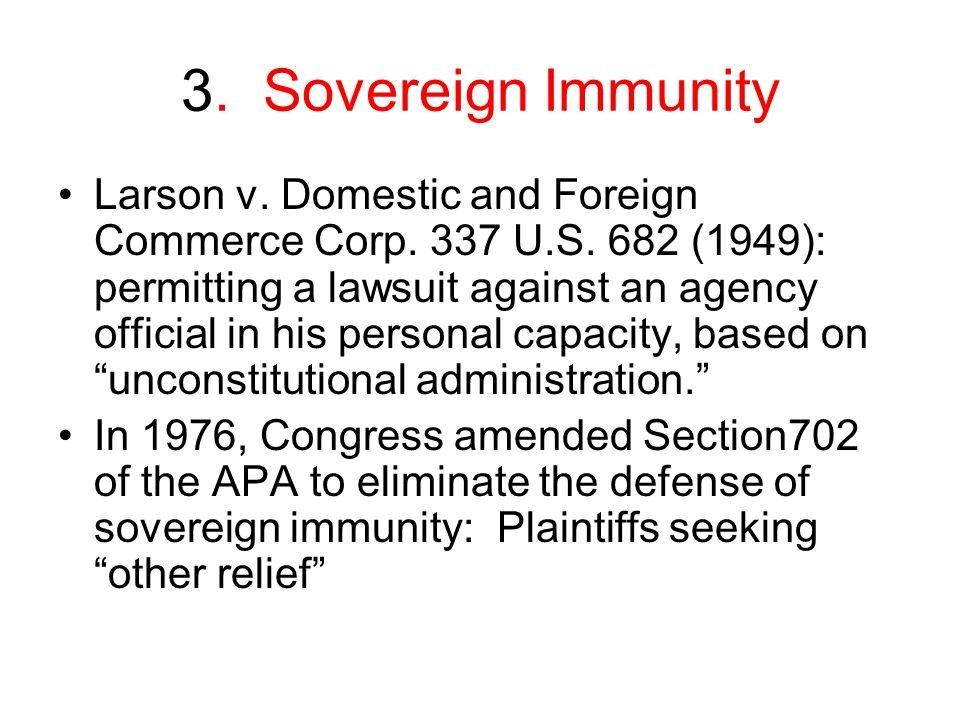 3. Sovereign Immunity Larson v. Domestic and Foreign Commerce Corp.