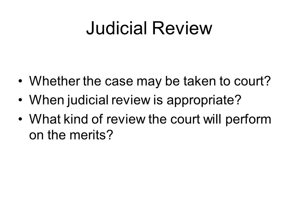 Judicial Review: On the Merits The final stage of judicial review Read Section 706